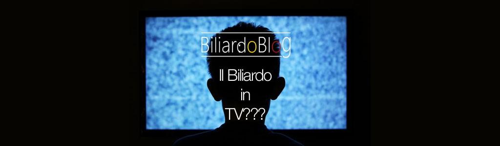 Il Biliardo in Tv