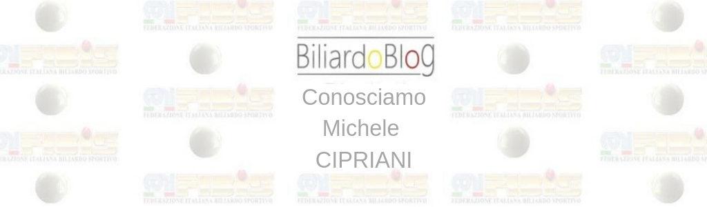 Michele Cipriani: conosciamolo ...